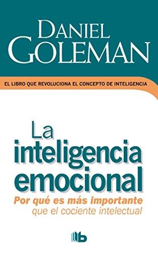 Inteligencia emocional (Spanish Edition): Daniel Goleman