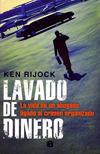 9786074803396: Lavado de dinero (Spanish Edition) (No Ficcion Cronica)