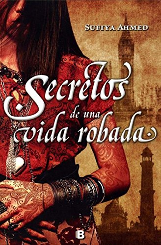 9786074803457: Secretos de una vida robada (Spanish Edition)