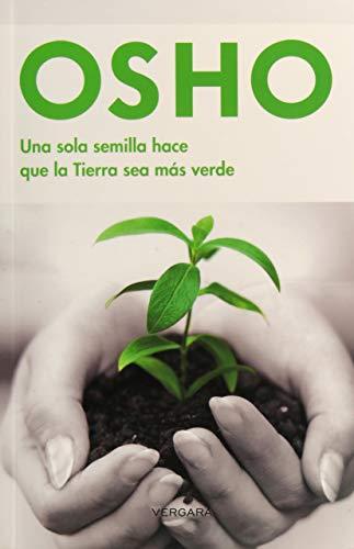 9786074803464: Una sola semilla hace que la tierra sea mas verde (Vivir Mejor (Vergara)) (Spanish Edition)