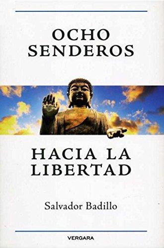 9786074803778: Ocho senderos hacia la libertad (Spanish Edition)