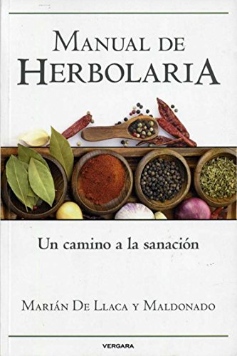 9786074803785: Manual de herbolaria (Spanish Edition)