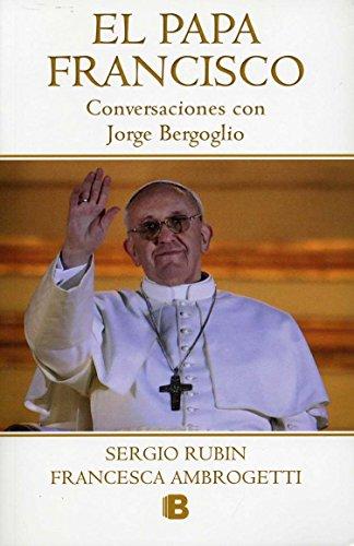 9786074804300: El Papa Francisco / Pope Francis (No Ficcion Historia) (Spanish Edition)