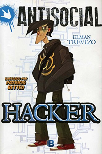9786074804461: Hacker (Antisocial) (Spanish Edition)