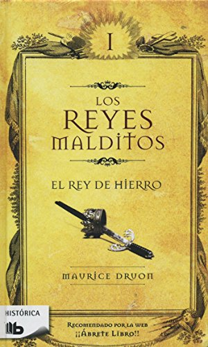 9786074804522: Reyes malditos I. El rey de hierro (Los Reyes Malditos / Cursed Kings) (Spanish Edition)