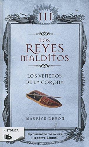 9786074804546: Los Venenos de la Corona / The Poisoned Crown (Los Reyes Malditos / Cursed Kings)