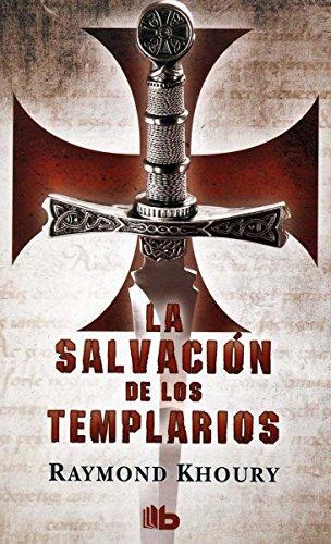 9786074804591: SALVACION DE LOS TEMPLARIOS, LA