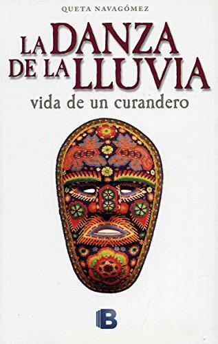Danza de la lluvia, La (Spanish Edition): Queta Navagomez