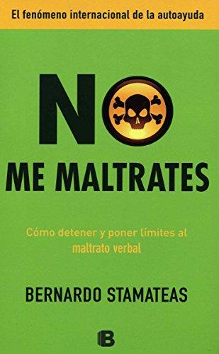 9786074805024: No Me Maltrate