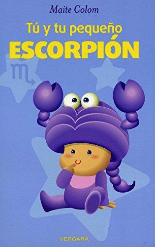 9786074805079: Tu y tu pequeno Escorpion (Spanish Edition)