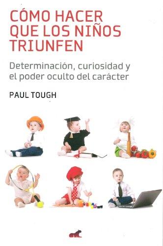 9786074805789: Como hacer que los ninos triunfen (Spanish Edition)