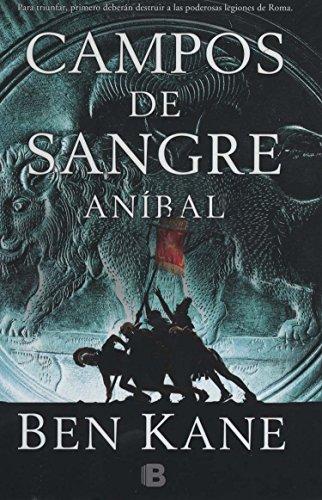 9786074806533: CAMPOS DE SANGRE. ANIBAL