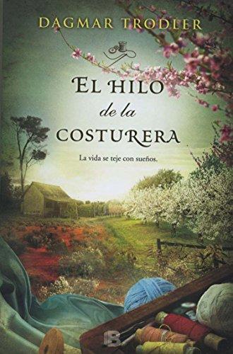 9786074806908: HILO DE LA COSTURERA, EL
