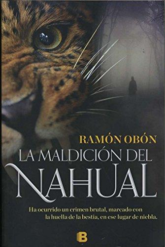 Maldicion del Nahual, La: Obon, Ramon