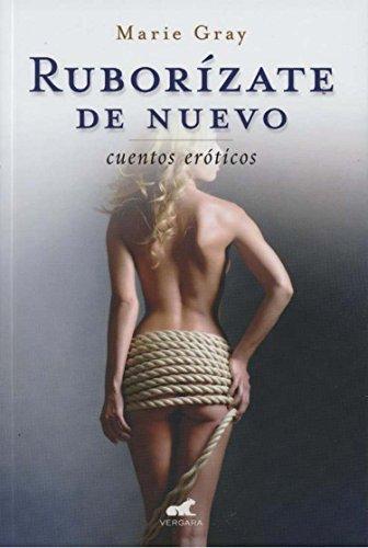 9786074807349: Ruborizate de nuevo (Spanish Edition)