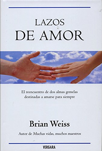 Lazos De Amor / Only Love Is: Weiss, Brian