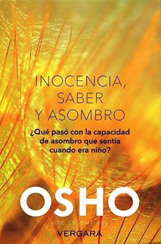 9786074808131: Inocencia, saber y asombro (Spanish Edition)