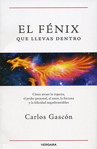 9786074808827: FENIX QUE LLEVAS DENTRO, EL