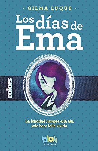 9786074808988: Los dias de Ema (Colors) (Spanish Edition)