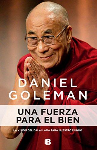 9786074809152: Una fuerza para el bien (Spanish Edition)