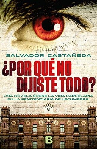 9786074809497: Por que no dijiste todo? (Spanish Edition)