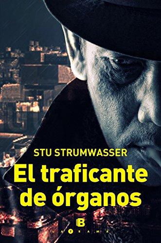 El Traficante de Organos: Strumwasser, Stu