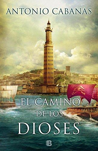 9786074809848: El Camino De Los Dioses