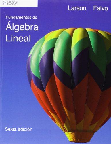 Fundamentos De Algebra Lineal (Spanish Edition): Larson, Ron E.;