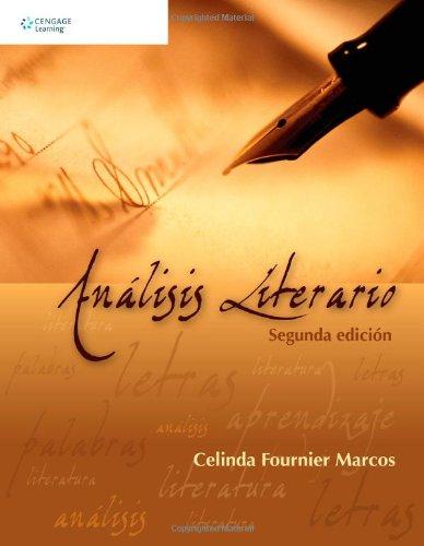 Análisis literario: Segunda edición (Spanish Edition): Marcos, Celinda