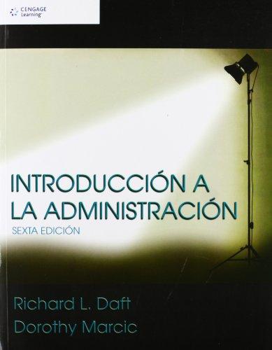 Introducción a la Administración: Daft, Richard L.