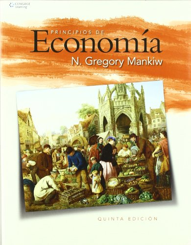 9786074810349: Principios de Economia/ Principles of Economics (Spanish Edition)