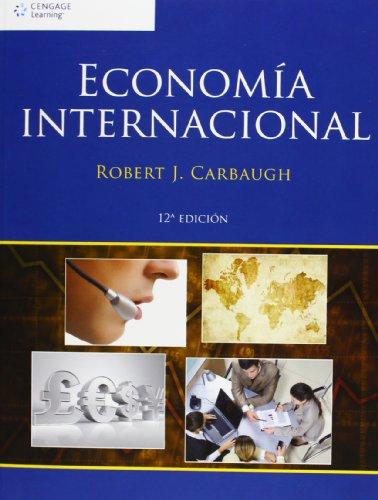 9786074810356: Economía internacional: Doceava Edición (Spanish Edition)