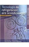 9786074810981: Tecnologia de refrigeracion y aire acondicionado / Refrigeration & Air Conditioning Technology: Conceptos, procedimientos y tecnicas de localizacion ... troubleshooting techniques (Spanish Edition)