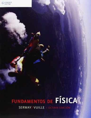 9786074811308: Fundamentos de Fisica / College Physics, 8th Edition (Spanish Edition)