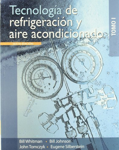 9786074811414: Tecnologia de refrigeracion y aire acondicionado / Refrigeration and Air Conditioning Technology, Vol. 1 (Spanish Edition)
