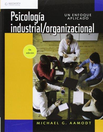 PSICOLOGIA INDUSTRIAL/ORGANIZACIONAL: AAMODT