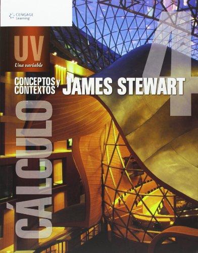 Calculo: Conceptos y Contextos: Una Variable (Spanish Edition) (9786074812374) by James Stewart