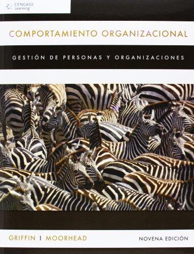 9786074812701: Comportamiento Organizacional. Gestión De Personas Y Organizaciones - 9ª Edición