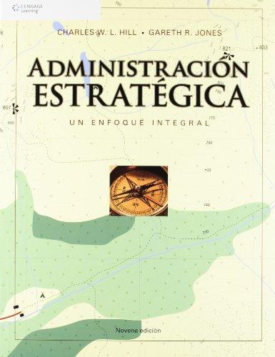 9786074813227: Administracion Estrategica: Un Enfoque Integrado (Spanish Edition)