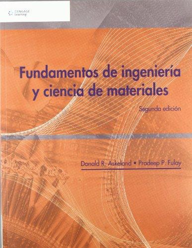 9786074813401: Fundamentos De Ciencia E Ingenieria De Materiales