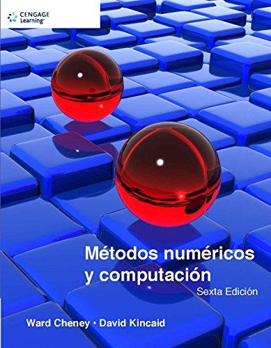 Metodos Numericos y Computacion (Spanish Edition): CHENEY