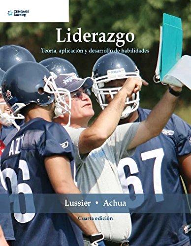 9786074813814: Liderazgo: Teoria, Aplicacion y Desarrollo de Habilidades (Spanish Edition)