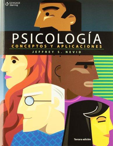 PSICOLOGIA CONCEPTOS Y APLICACIONES 3ED: JEFFREY NEVID