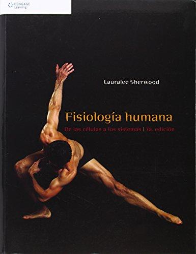 9786074814750: Fisiología Humana. De Las Células A Los Sistemas - 7ª Edición