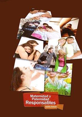 9786074815979: Maternidad Y Paternidad Responsables