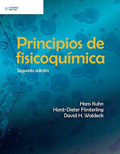 Principios de fisicoquimica 2 ed: Kuhn, Hans/Fösterling, Horst-Dieter/Waldeck, David H.