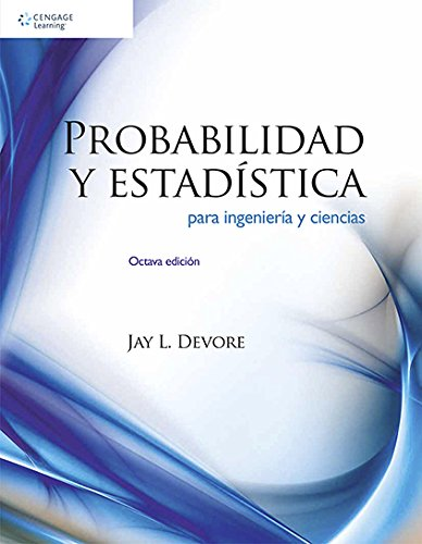 9786074816198: Probabilidad y Estadistica para Ingenieria y Ciencias