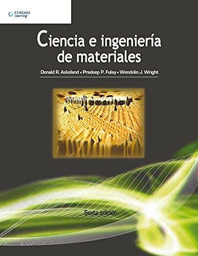 9786074816204: Ciencia E Ingeniería De Materiales - 6ª Edición
