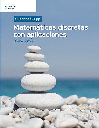 Matematicas Discretas con Aplicaciones (Paperback): Susanna Epp