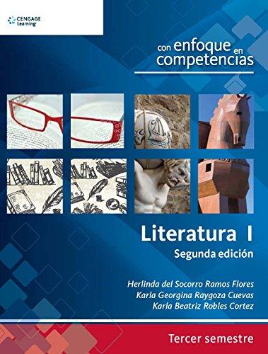 9786074818376: Literatura I: Con Enfoque En Competencias Para Tercer Semestre